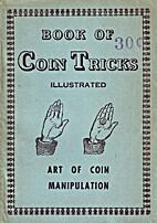Book of Coin Tricks by Prof. Svengarro