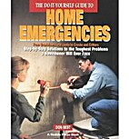 The DIY Guide to Home Emergencies by Don…