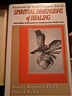 Spiritual Dimensions of Healing: From Native…