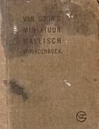 Van Goor's miniatuur maleisch woordenboek by…