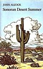 Sonoran Desert summer by John Alcock