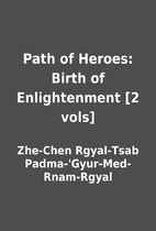 Path of Heroes: Birth of Enlightenment [2…