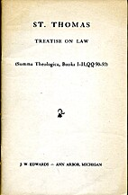 Treatise on Law (Summa Theologica, Books…