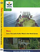 Peru: coca: the leaf of life by Video…