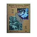 Native California Guide 2000: Weaving Past &…