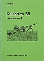 Kulspruta 58 : instruktionsbok