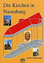 Die Kirchen in Naumburg by Bernhard…