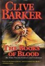 The Books of blood: Clive Barker - Clive Barker