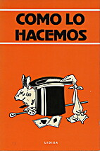COMO LO HACEMOS by Equipo Lidisa