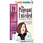 The Pageant Unveiled by Lucretia Tippit
