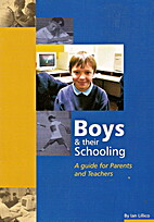 Boys and their schooling: A guide for…