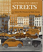 Let's Find Out About Streets by Valerie Pitt
