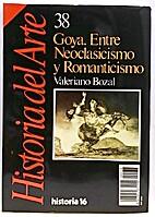 Goya : Entre Neoclasicismo y Romanticismo by…