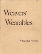 Weavers' Wearables: 40 Original Designs for…