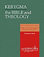 Kerygma : the Bible and theology: Book four:…
