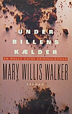 Under billens kl̆der by Mary Willis Walker