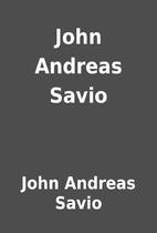 John Andreas Savio by John Andreas Savio