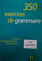 350 exercices de grammaire by Yvonne…
