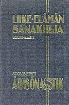 Liike-elämän sanakirja : suomi-eesti =…