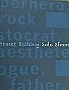 FRASER STABLES: SOLO SHOOT