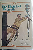 They Electrified the South: The Story of the…
