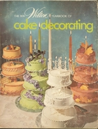 Wilton Cake Decorating Yearbook 1974 by…