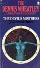 The Devil's Mistress by J. W. Brodie-Innes