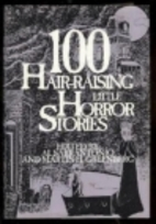 100 Hair-Raising Little Horror Stories by Al…