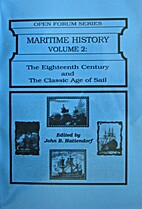 Maritime History, Volume 2: The Eighteenth…