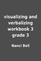 visualizing and verbalizing workbook 3 grade…
