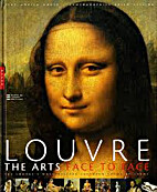 Louvre : the arts face to face by A. Goetz