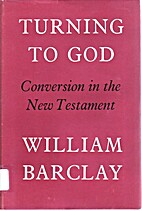 Turning to God: A Study of Conversion in the…