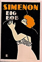 Big Bob by Georges Simenon