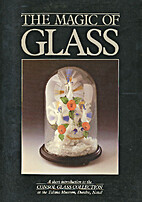 The magic of Glass by Michael Prior