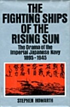 The fighting ships of the Rising Sun: The…