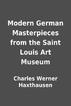 Modern German Masterpieces from the Saint…