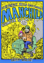 Manchild 6: Bye Bye Punk Rock... Hello…