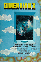 Dimension X: Five Science Fiction Novellas…