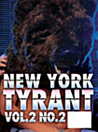 New York Tyrant, Vol. 2, No. 2 by GianCarlo…