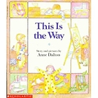 This Is the Way by Anne Dalton