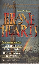 Brave Hearts (3-in-1) by Diana Palmer