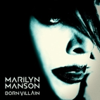 Born villain by Marilyn Manson (artist)