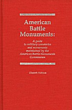 American Battle Monuments by Elizabeth…