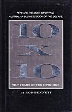 10 X 10: Ten Years by Ten Opinions by Rod…