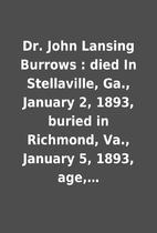 Dr. John Lansing Burrows : died In…
