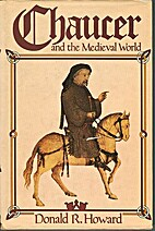 Chaucer and the Medieval World by Donald R.…