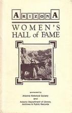 Arizona Women's Hall of Fame by ARIZONA…