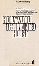 Hollywood the Haunted House by Paul…