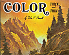 Color Thick and Thin by William Powell