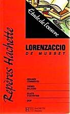 Lorenzaccio de Musset. Etude de l'Oeuvre n°…